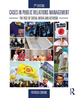 Cases in Public Relations Management By Swann, Patricia